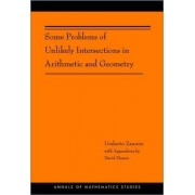 Some Problems of Unlikely Intersections in Arithmetic and Geometry by Umberto Zannier