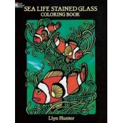 Sea Life Stained Glass Coloring Book by Llyn Hunter