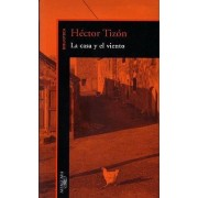 La Casa y El Viento (the House and the Wind) by Hector Tizon