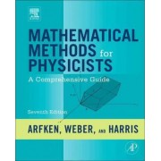 Mathematical Methods for Physicists by George B. Arfken