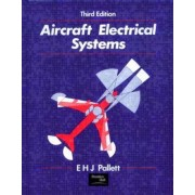 Aircraft Electrical Systems by E.H.J. Pallett
