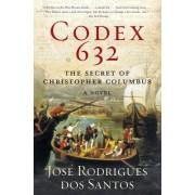 Codex 632: The Secret of Christopher Columbus: A Novel
