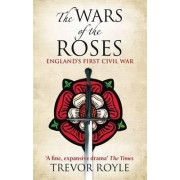 The Wars of the Roses by Trevor Royle