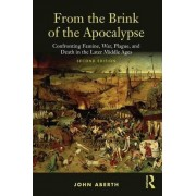 From the Brink of the Apocalypse by John Aberth
