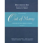 Out of Many: A History of the American People: Volume II by John Mack Faragher