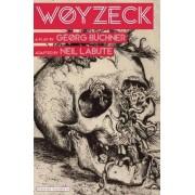 Woyzeck by Neil LaBute
