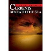 Currents Beneath the Sea by Frank Nacozy