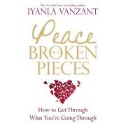 Peace from Broken Pieces by Iyanla Vanzant