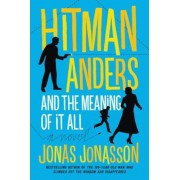 Hitman Anders and the Meaning of It All, Paperback