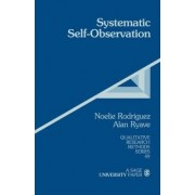 Systematic Self-observation by Noelie Maria Rodriguez