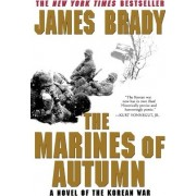 The Marines of Autumn by James Brady