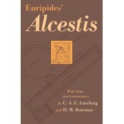 Euripides' Alcestis - With Greek-English Vocabulary by Euripides