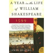 A Year in the Life of William Shakespeare by Professor James Shapiro