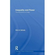 Inequality and Power by Eric A. Schutz
