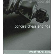 Concise Chess Endings by Neil McDonald
