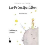 Lu Principeddhu (Der kleine Prinz - Sardisch) by Antoine Saint-Exupery