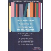 Cuadernos practicos Bolonia. Derechos reales II / Bolonia practical notebooks. Real rights by Jose Angel Torres Lana