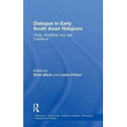Dialogue in Early South Asian Religions by Brian Black