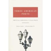 Three American Poets by William C. Spengemann
