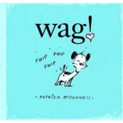 Wag! by Patrick McDonnell