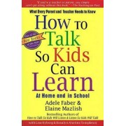 How to Talk So Kids Can Learn by Adele Faber
