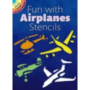 Fun with Airplanes Stencils by Paul E. Kennedy