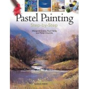 Pastel Painting Step-by-Step by Margaret Evans