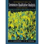 Introduction to Semimicro Qualitative Analysis by Joseph Lagowski