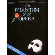 Phantom of the Opera - Andrew Lloyd Webber by Andrew Lloyd Webber