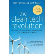 The Clean Tech Revolution by Ron Pernick