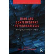 Bion and Contemporary Psychoanalysis by Giuseppe Civitarese