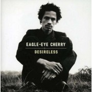 Eagle Eye Cherry - Desireless-12tr- (0731453722620) (1 CD)