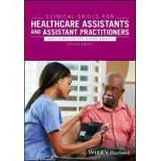 Clinical Skills for Healthcare Assistants and Assistant Practitioners by Elaine Hughes