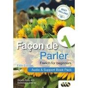 Facon de Parler 1: Audio and Support Book Pack, Coursebook by Angela Aries