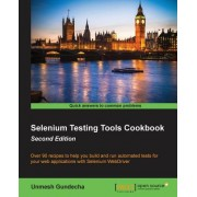 Selenium Testing Tools Cookbook Second Edition