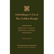 Schrodinger's Cat & The Golden Bough by Randy Bancroft