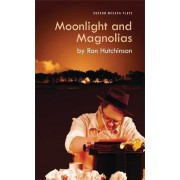 Moonlight and Magnolias by Ron Hutchinson