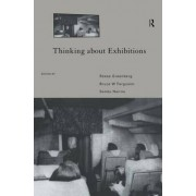 Thinking About Exhibitions by Bruce W. Ferguson