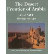 The Desert Frontier of Arabia by 'Abd Al-Rahman Ibn A Sudayri