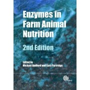 Enzymes in Farm Animal Nutrition by Michael Bedford
