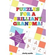 Puzzles for a Brilliant Grandma by Clarity Media
