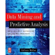 Data Mining and Predictive Analysis by Colleen Mccue