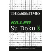 The Times Killer Su Doku 5 by The Times Mind Games