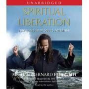 Spiritual Liberation by REV Michael Bernard Beckwith