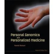 Personal Genomics and Personalized Medicine by Hamid Bolouri