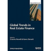 Global Trends in Real Estate Finance by Graeme Newell