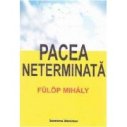 Pacea neterminata - Fulop Mihaly