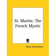 Saint-Martin by Arthur Edward Waite