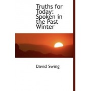 Truths for Today by David Swing