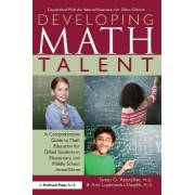 Developing Math Talent by Susan Assouline
